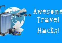 Awesome Travel Hacks